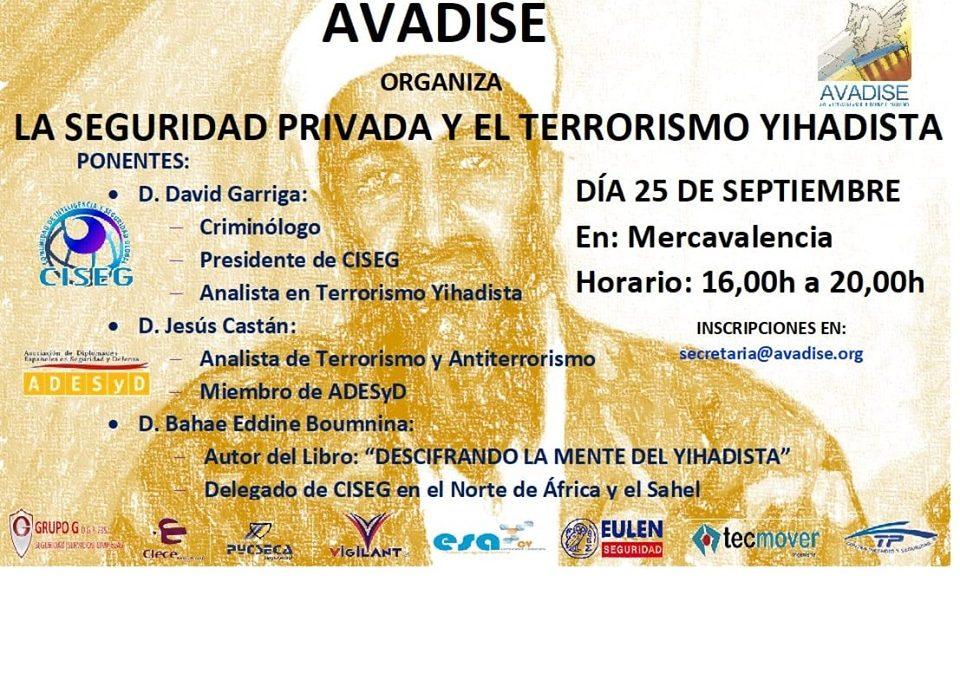 JORNADA «LA SEGURIDAD PRIVADA Y EL TERRORISMO YIHADISTA»
